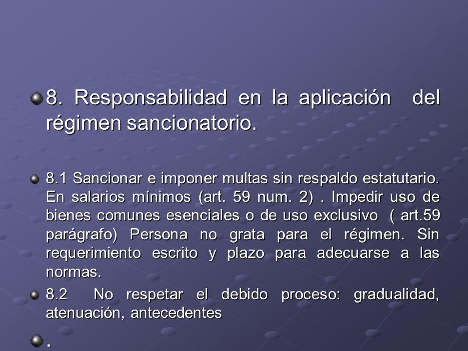 8. Responsabilidad en la aplicación del régimen sancionatorio. 8.1 Sancionar e imponer multas sin respaldo estatutario. En salarios mínimos (art. 59 n