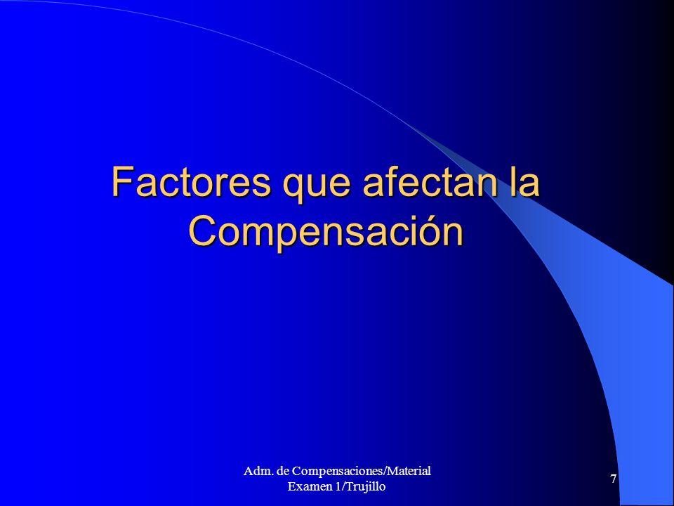 8 Factores que afectan el Proceso de Compensación Evaluar el nivel de pago de la competencia del mismo renglón, para retener a los empleados y evitar el TURN OVER.