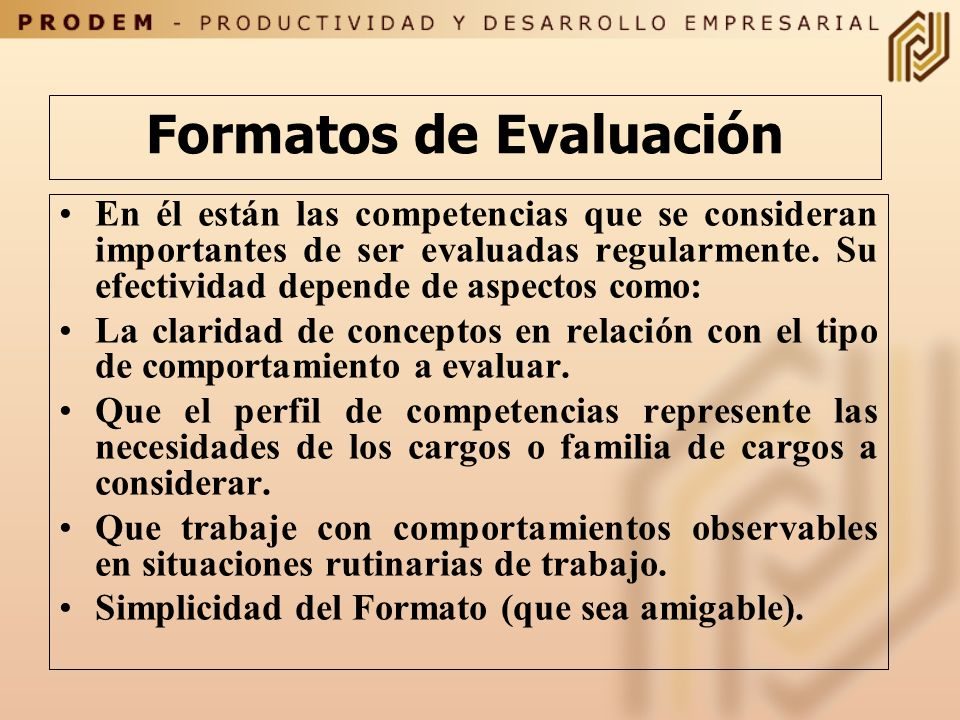 ¿Cómo Seleccionar las Competencias que se Evaluaran? No todas las competencias asignadas al perfil del cargo deben estar en la lista de evaluación. Es