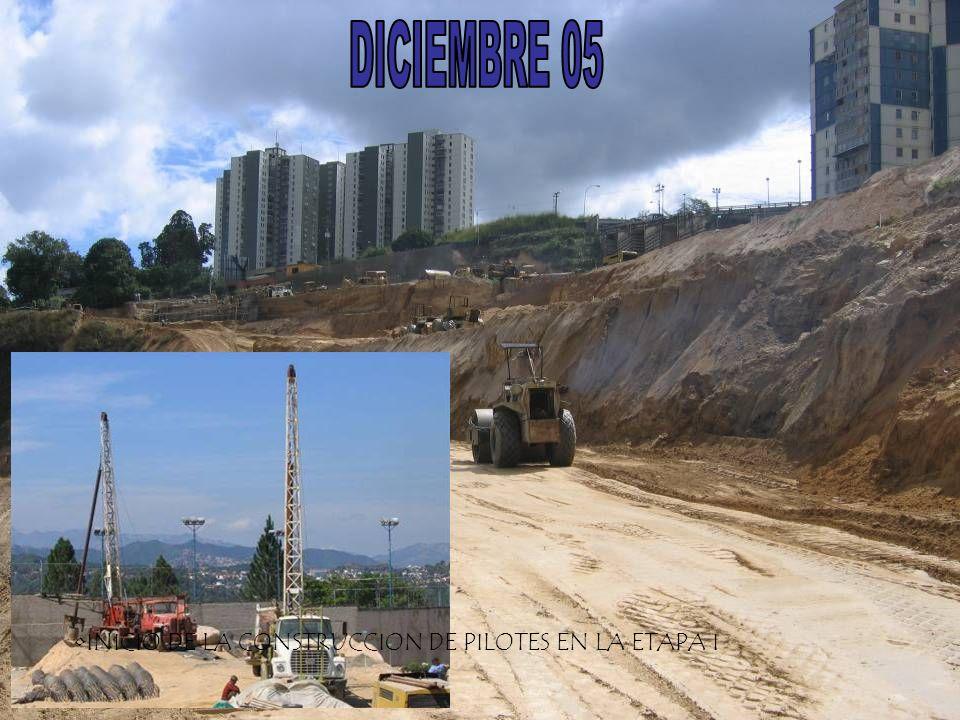 INICIO DE LA CONSTRUCCION DE PILOTES EN LA ETAPA I