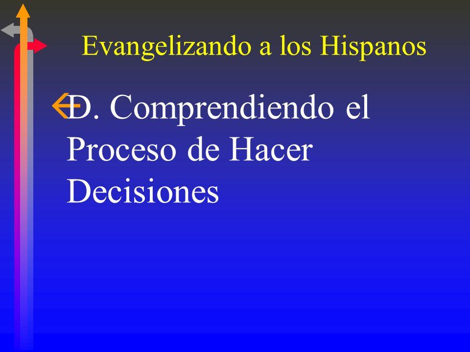 Evangelizando a los Hispanos ßLa Iglesia Católica Enseña Que La Salvación es: ßI. Sacramental – Se obtiene a través de los sacramentos (Bautismo, Conf