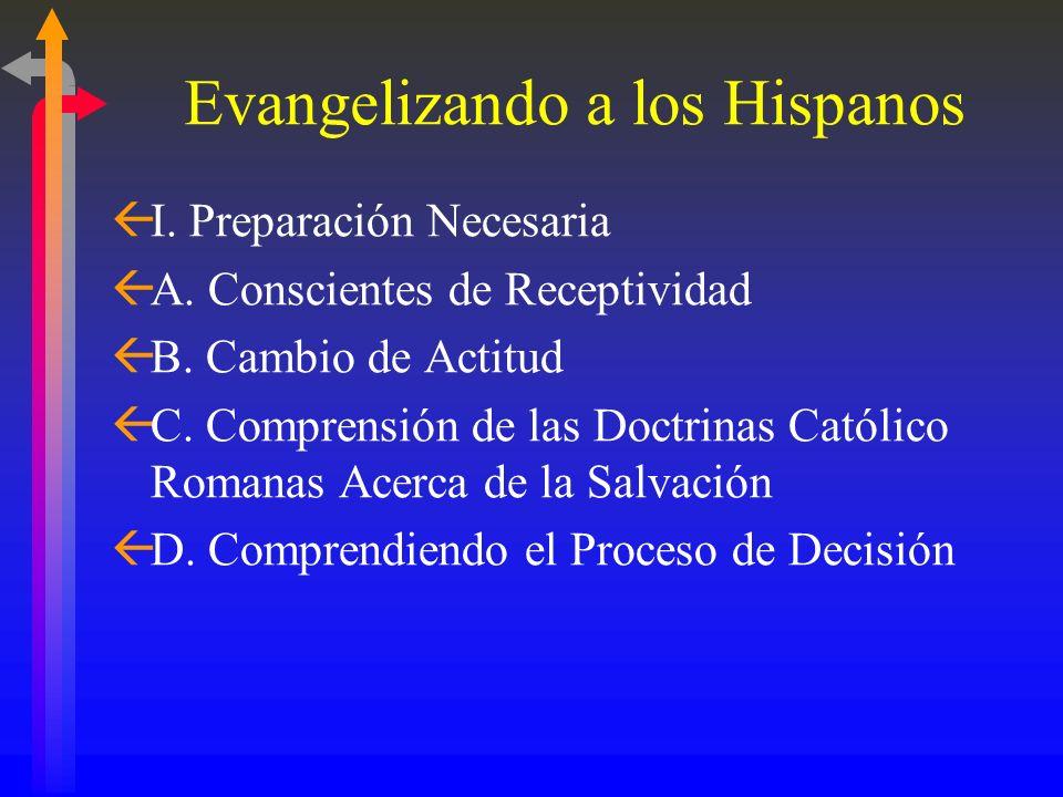 ALCANZANDO Y CONGREGANDO A LOS HISPAN AMERICANOS