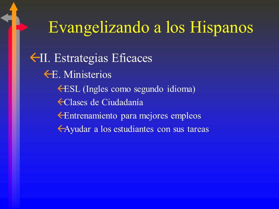 Evangelizando a los Hispanos ßII. Estrategias Eficaces ßD. Eventos Pre-Evangelísticos ßFiestas de Comunidad (Block Parties) ßDramas, Conciertos (Navid