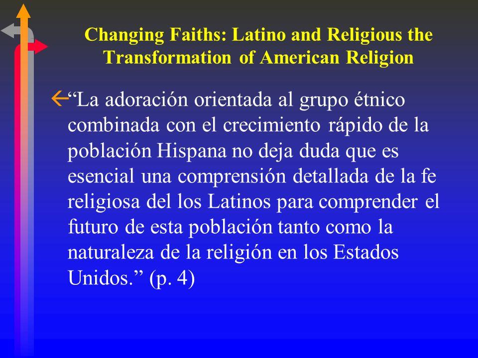 Miguel de la Torre, Hispanic American Religious Cultures, p.366 -7 ßEruditos Católicos acerca de la pérdida de Hispanos de su iglesia: ß1. Se debe al