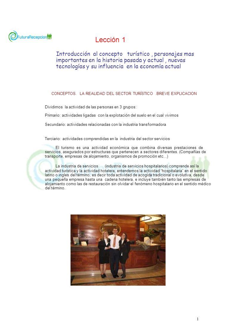 Lección 1 Introducción al concepto turístico, personajes mas importantes en la historia pasada y actual, nuevas tecnologías y su influencia en la econ