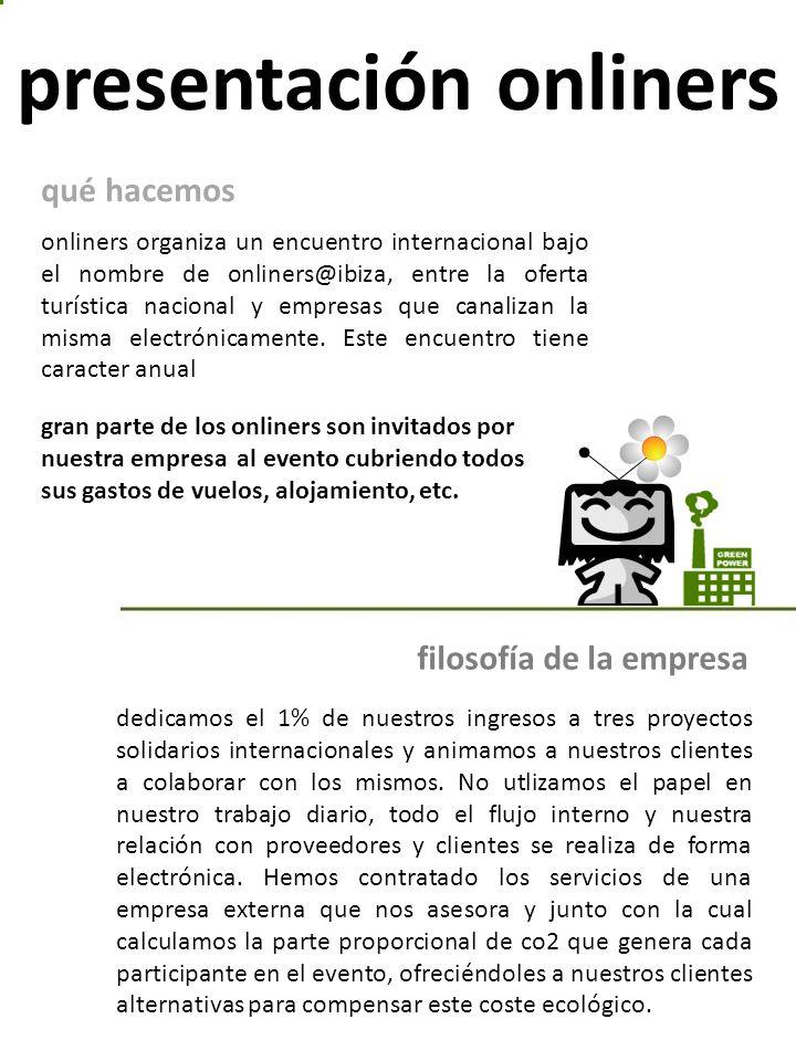 presentación onliners onliners organiza un encuentro internacional bajo el nombre de onliners@ibiza, entre la oferta turística nacional y empresas que