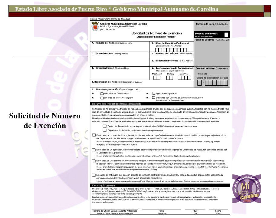 Estado Libre Asociado de Puerto Rico * Gobierno Municipal Autónomo de Carolina Solicitud de Número de Exención