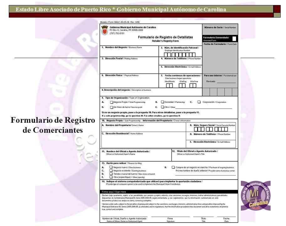 Estado Libre Asociado de Puerto Rico * Gobierno Municipal Autónomo de Carolina Formulario de Registro de Comerciantes