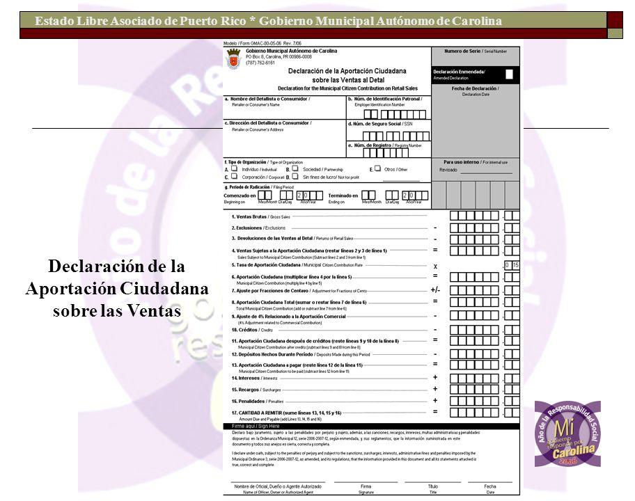 Estado Libre Asociado de Puerto Rico * Gobierno Municipal Autónomo de Carolina Declaración de la Aportación Ciudadana sobre las Ventas