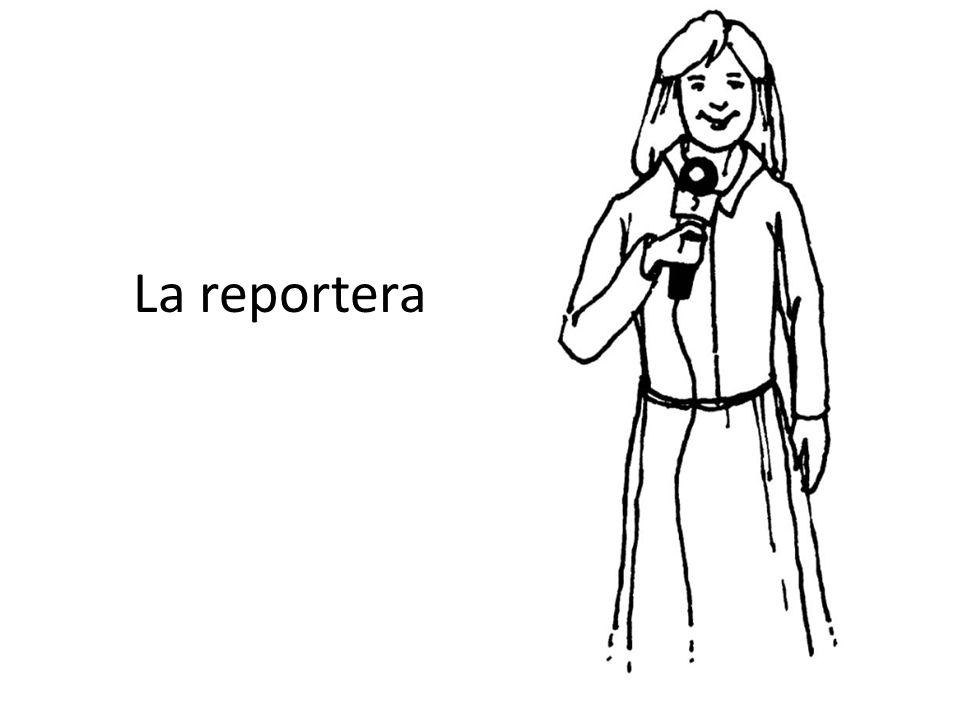 La reportera