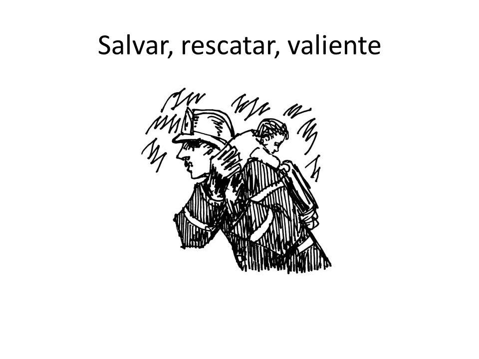 Salvar, rescatar, valiente
