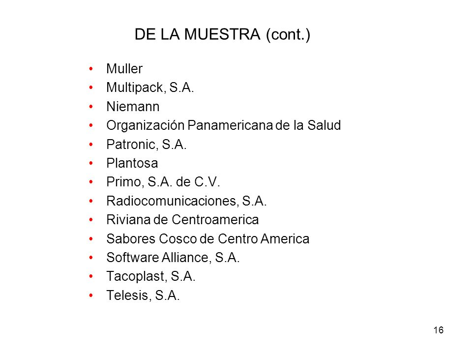 16 DE LA MUESTRA (cont.) Muller Multipack, S.A.