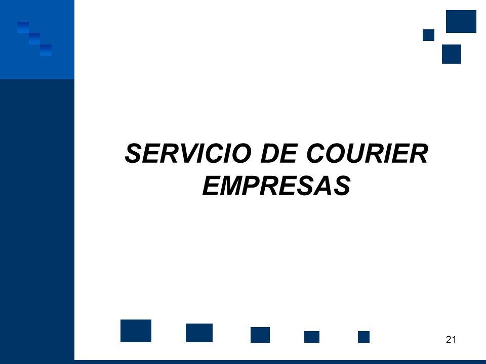 21 SERVICIO DE COURIER EMPRESAS