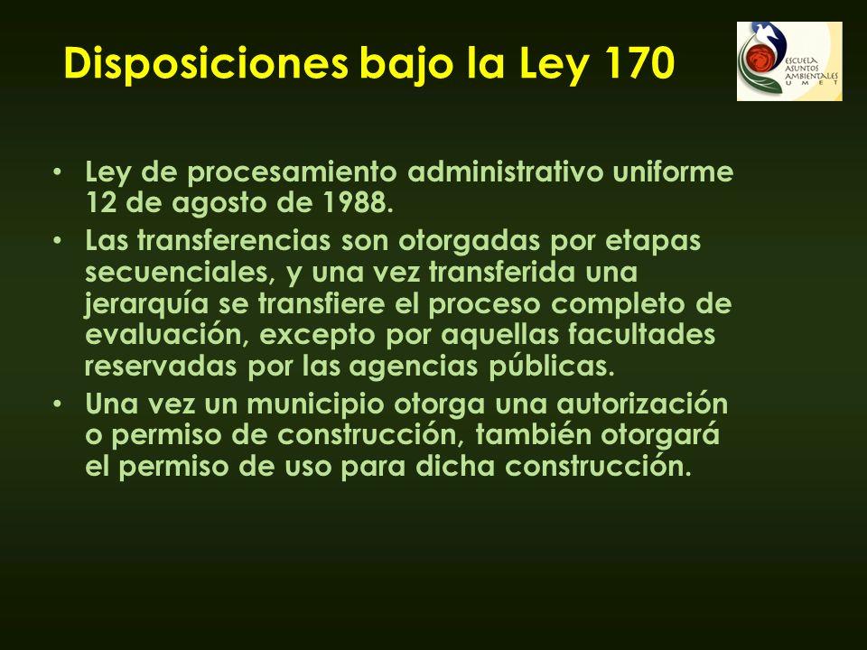 Disposiciones bajo la Ley 170 Ley de procesamiento administrativo uniforme 12 de agosto de 1988. Las transferencias son otorgadas por etapas secuencia
