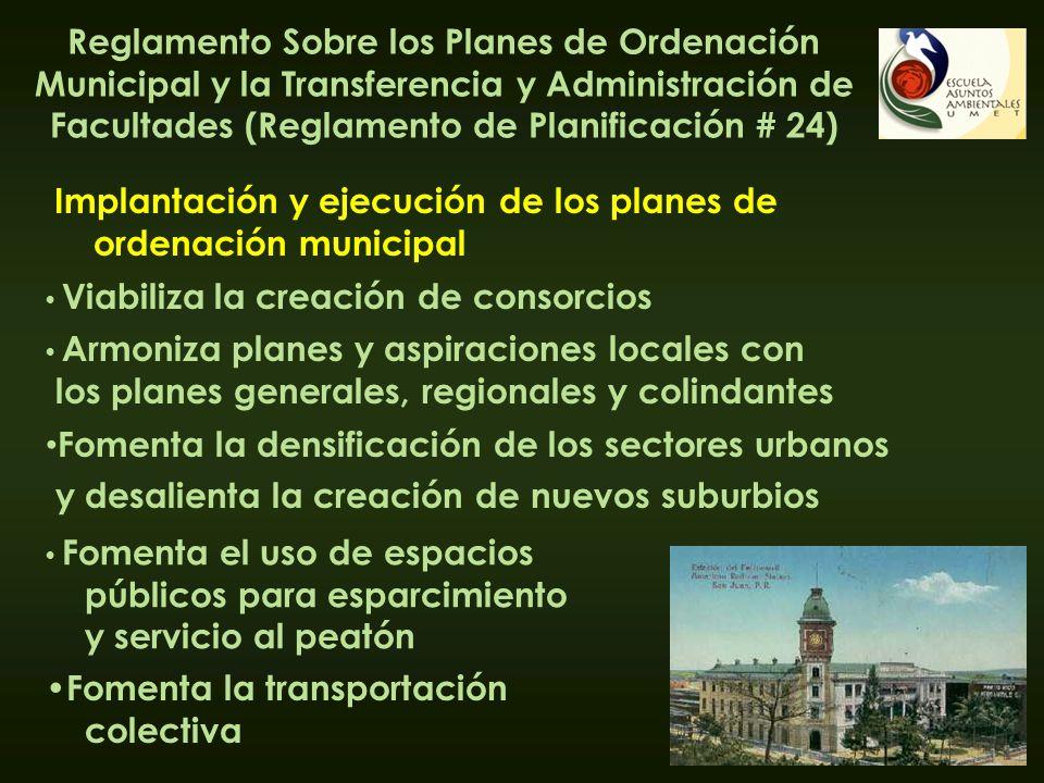 Implantación y ejecución de los planes de ordenación municipal Reglamento Sobre los Planes de Ordenación Municipal y la Transferencia y Administración