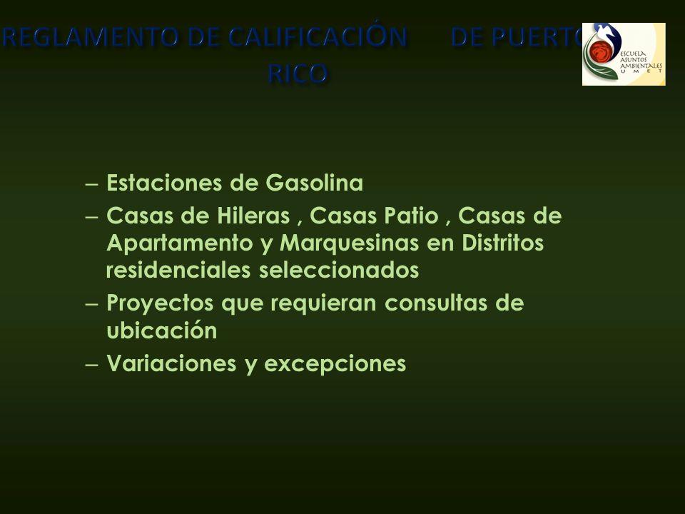 – Estaciones de Gasolina – Casas de Hileras, Casas Patio, Casas de Apartamento y Marquesinas en Distritos residenciales seleccionados – Proyectos que