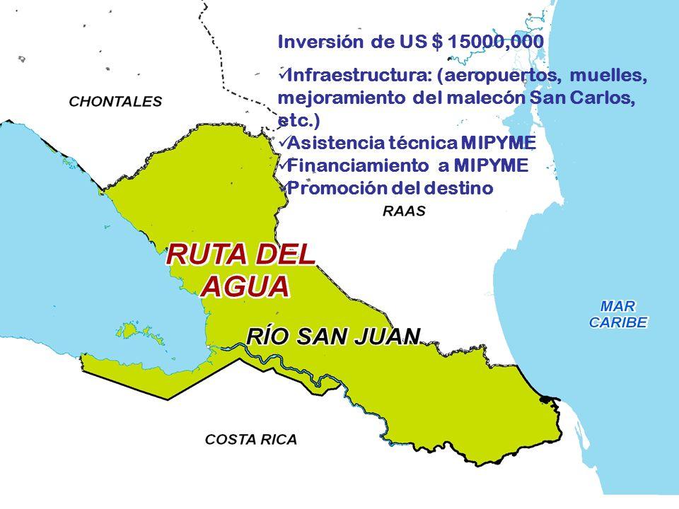 Inversión de US $ 15000,000 Infraestructura: (aeropuertos, muelles, mejoramiento del malecón San Carlos, etc.) Asistencia técnica MIPYME Financiamiento a MIPYME Promoción del destino