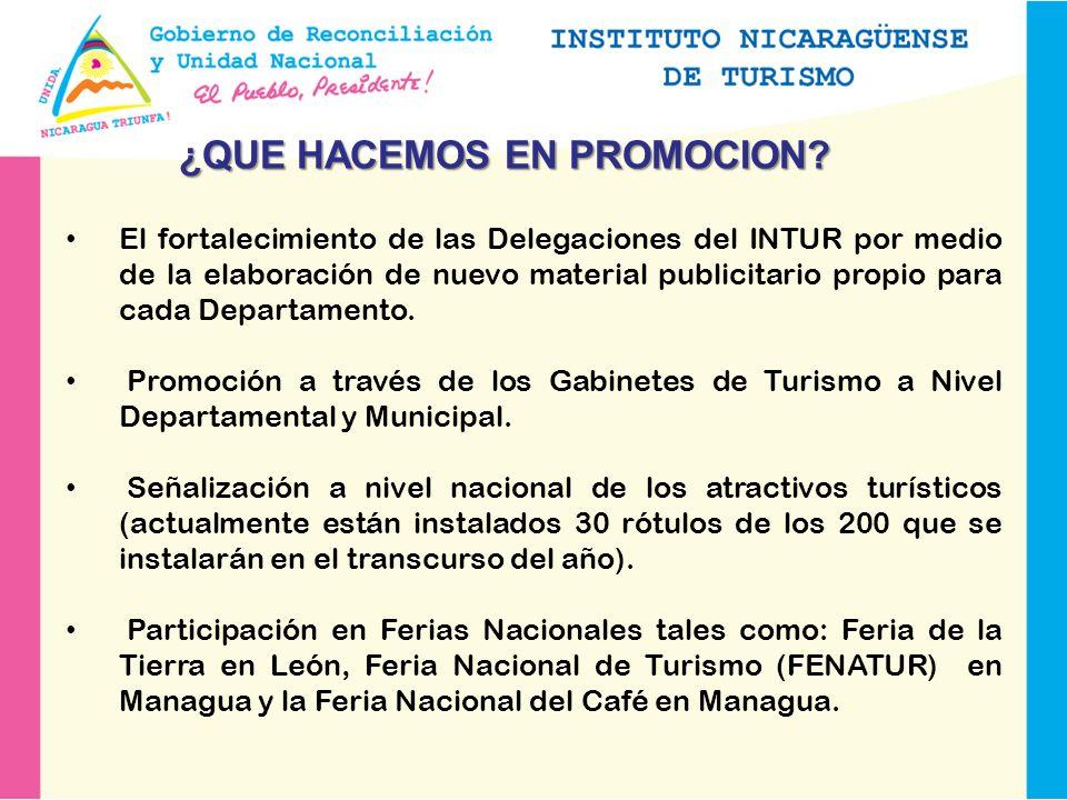 El fortalecimiento de las Delegaciones del INTUR por medio de la elaboración de nuevo material publicitario propio para cada Departamento.