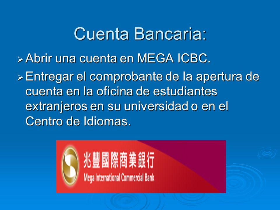 Cuenta Bancaria: Abrir una cuenta en MEGA ICBC. Abrir una cuenta en MEGA ICBC.