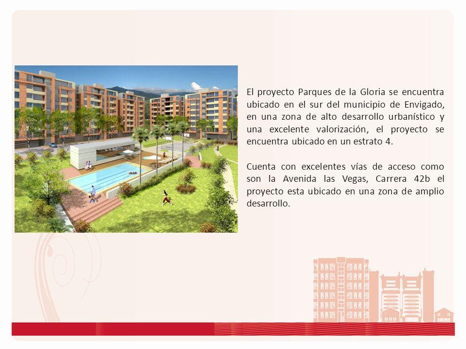 El proyecto Parques de la Gloria se encuentra ubicado en el sur del municipio de Envigado, en una zona de alto desarrollo urbanístico y una excelente valorización, el proyecto se encuentra ubicado en un estrato 4.