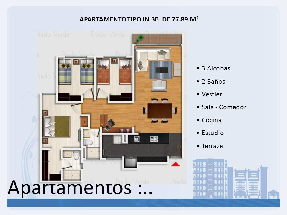 Apartamentos :.. APARTAMENTO TIPO IN 3B DE 77.89 M 2 3 Alcobas 2 Baños Vestier Sala - Comedor Cocina Estudio Terraza