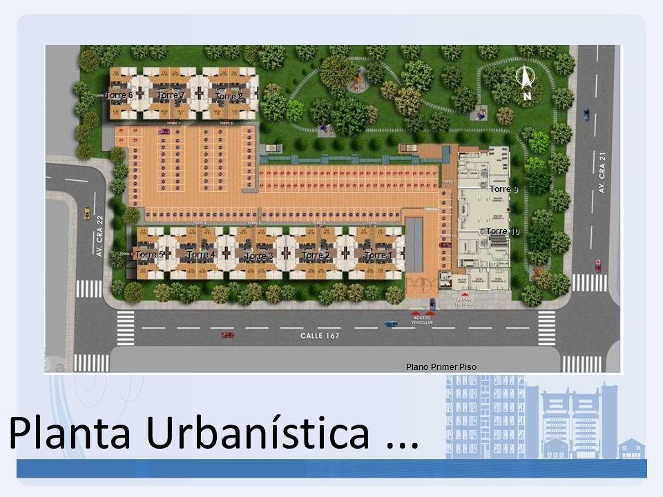 Planta Urbanística... Torre 1 Torre 2 Torre 3 Torre 4 Torre 5 Torre 8 Torre 7 Torre 6 Torre 9 Torre 10 Plano Primer Piso