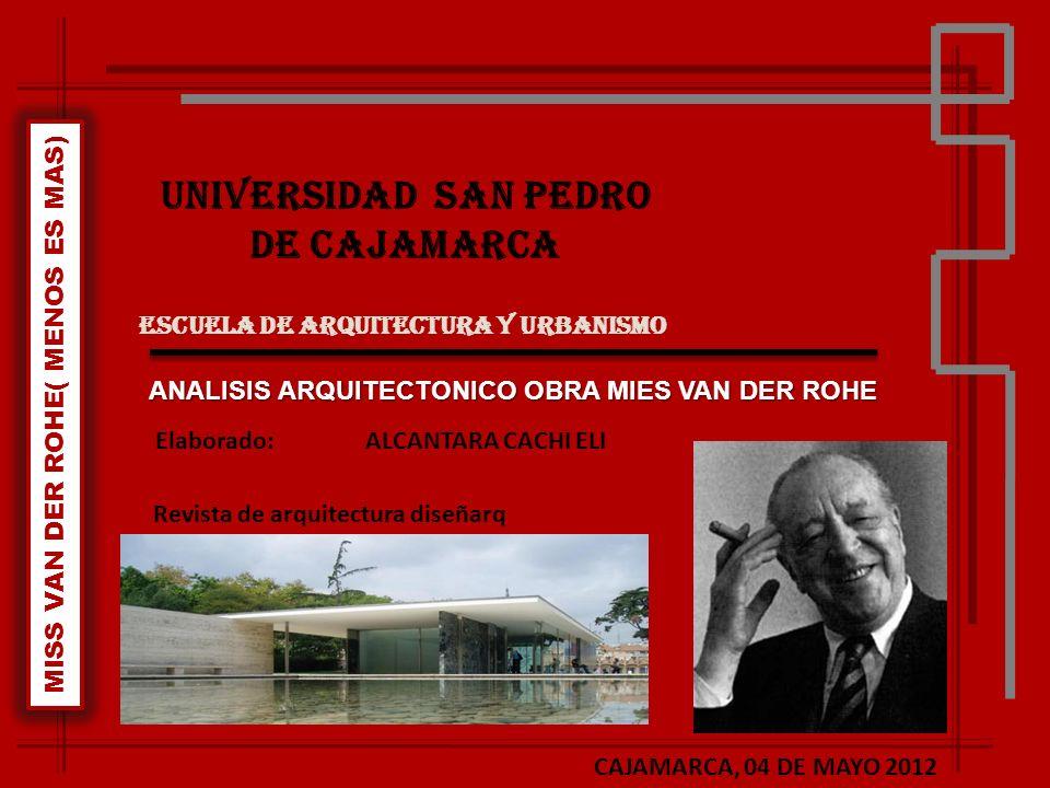 SEMINARIO DE TEORIA Y DISEÑO ARQ Menos es más La arquitectura es la voluntad de la época traducida a espacio.