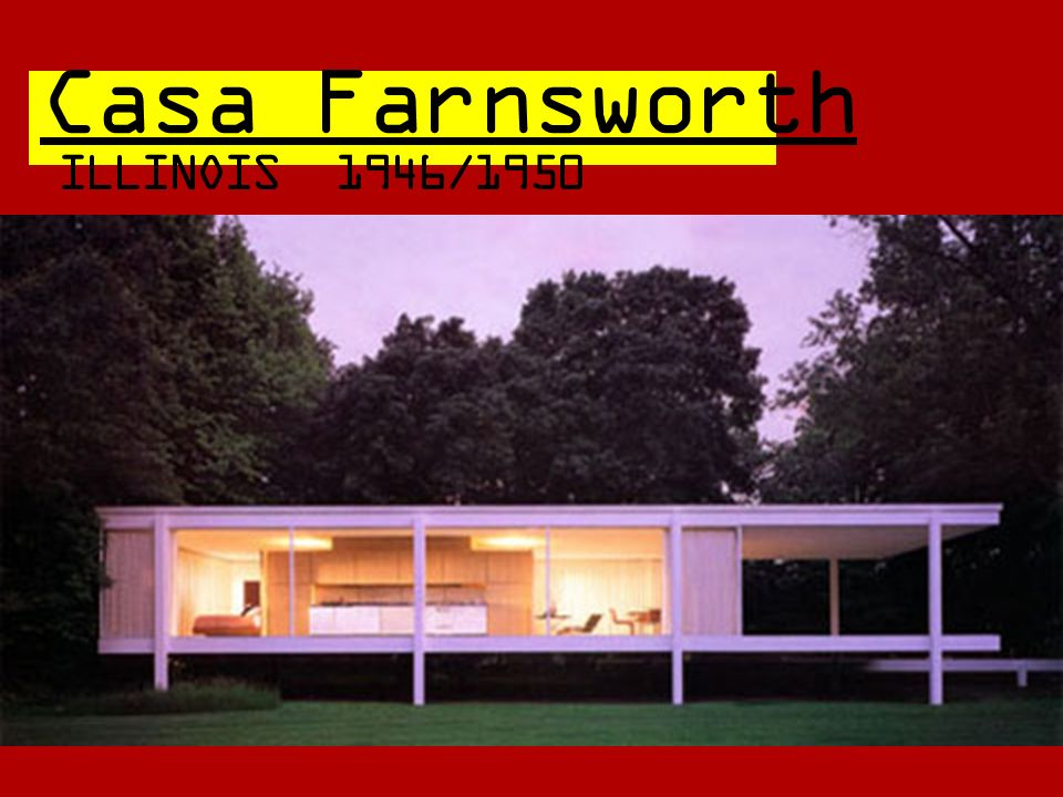 Casa Farnsworth ILLINOIS 1946/1950