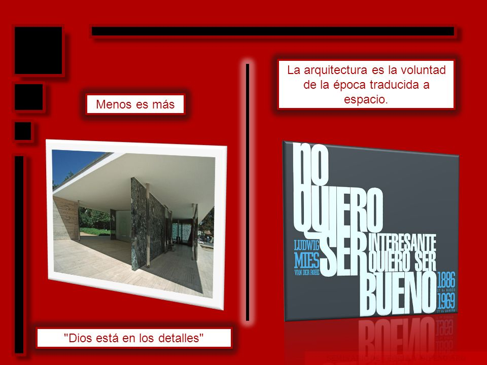 SEMINARIO DE TEORIA Y DISEÑO ARQ PENSAMIENTO Sus grandes obras son un excelente ejemplo del excelente uso del espacio.