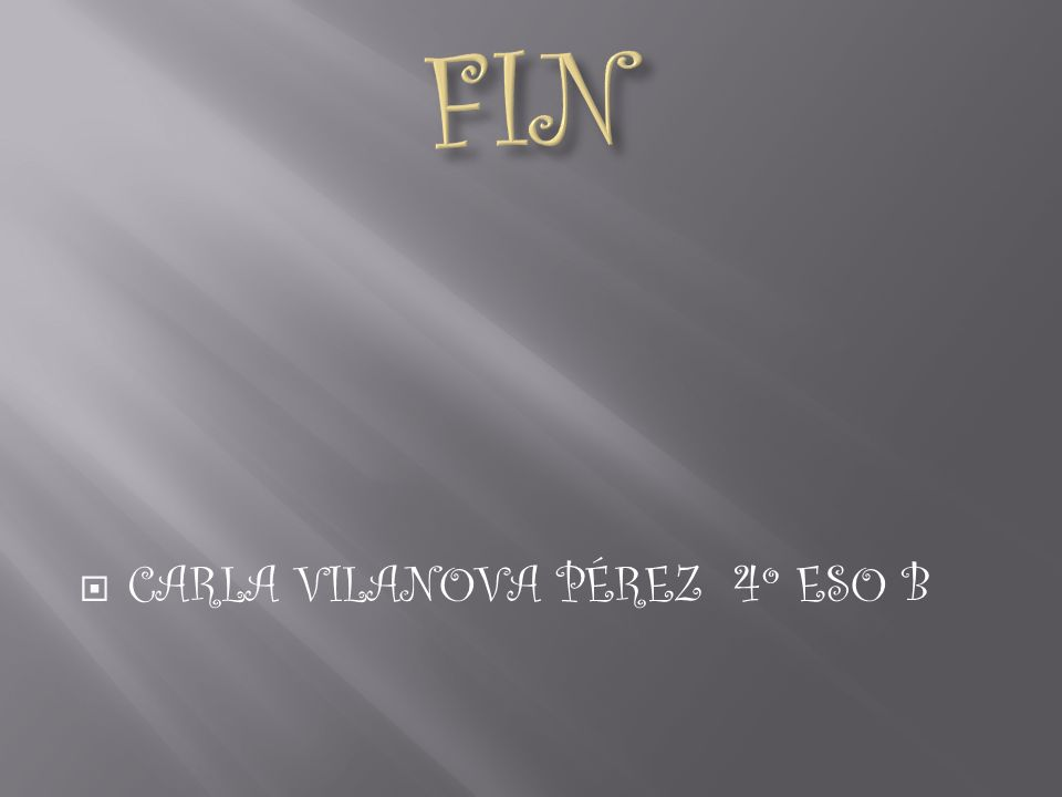 CARLA VILANOVA PÉREZ 4º ESO B