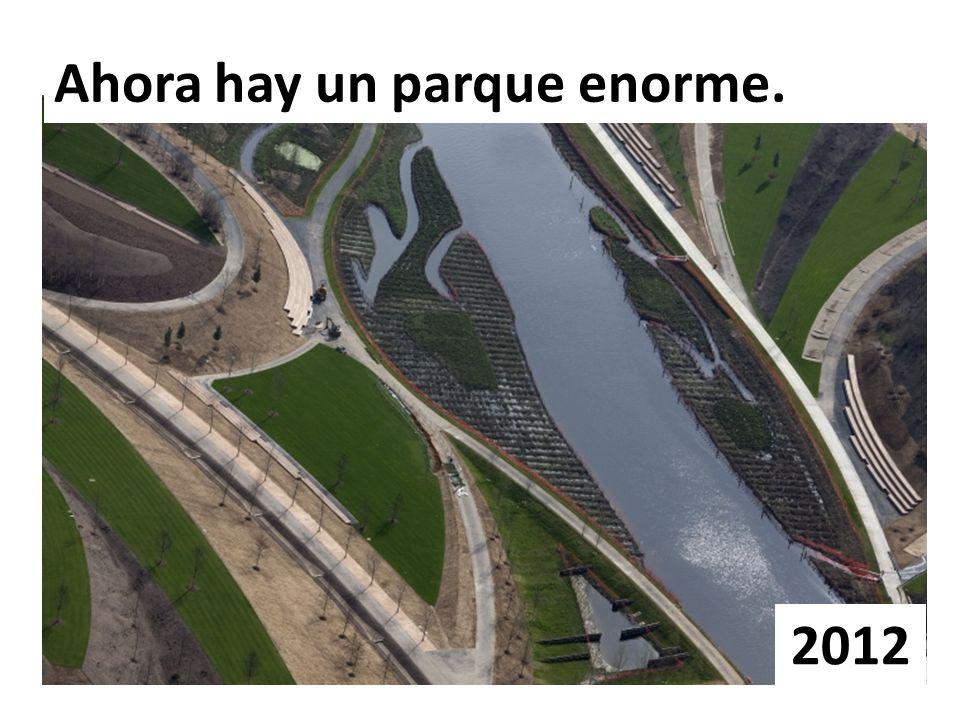 Ahora hay un parque enorme. 2012