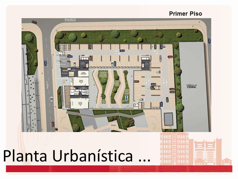 Planta Urbanística... Primer Piso