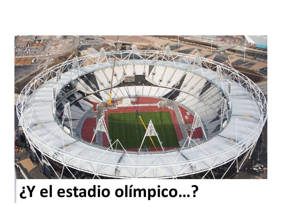 ¿Y el estadio olímpico…?