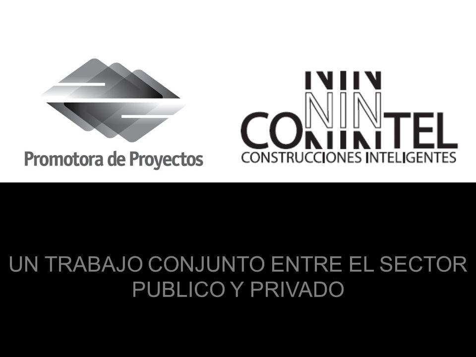 UN TRABAJO CONJUNTO ENTRE EL SECTOR PUBLICO Y PRIVADO