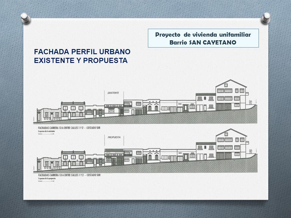 Proyecto de vivienda unifamiliar Barrio SAN CAYETANO FACHADA PERFIL URBANO EXISTENTE Y PROPUESTA