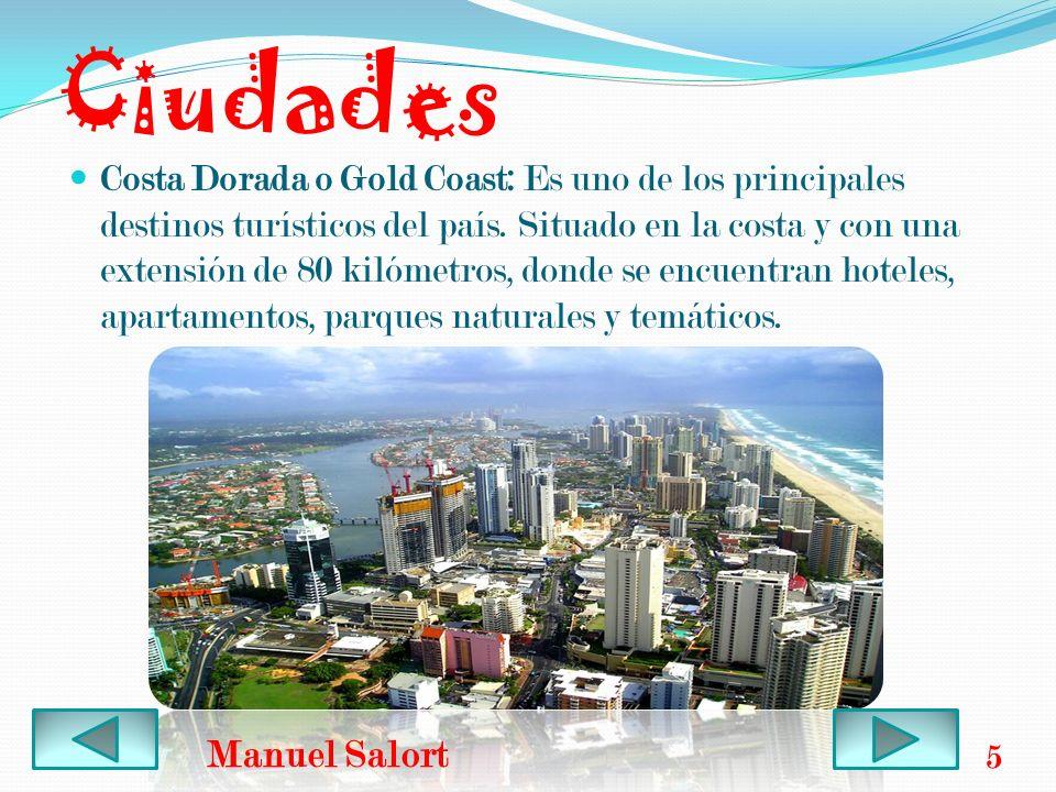 Ciudades Costa Dorada o Gold Coast: Es uno de los principales destinos turísticos del país. Situado en la costa y con una extensión de 80 kilómetros,