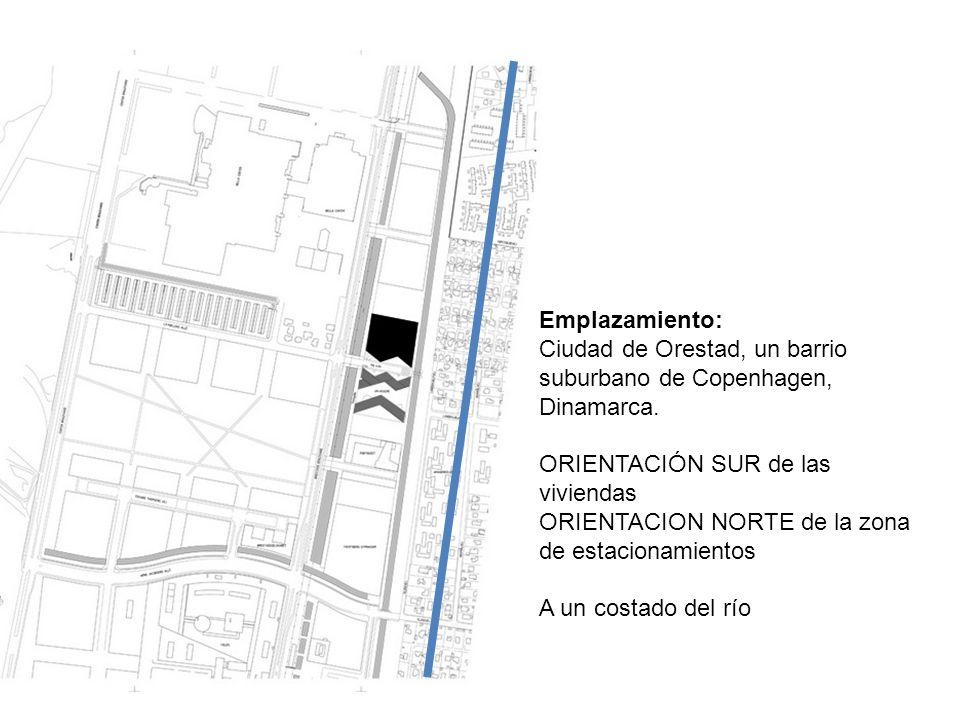 Emplazamiento: Ciudad de Orestad, un barrio suburbano de Copenhagen, Dinamarca. ORIENTACIÓN SUR de las viviendas ORIENTACION NORTE de la zona de estac