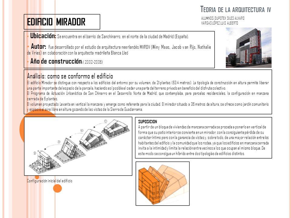 T EORIA DE LA ARQUITECTURA IV Ubicación: Se encuentra en el barrio de Sanchinarro, en el norte de la ciudad de Madrid (España).