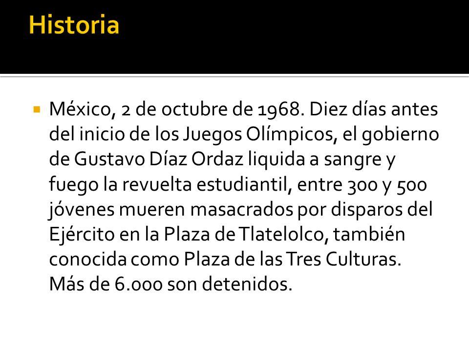 México, 2 de octubre de 1968.