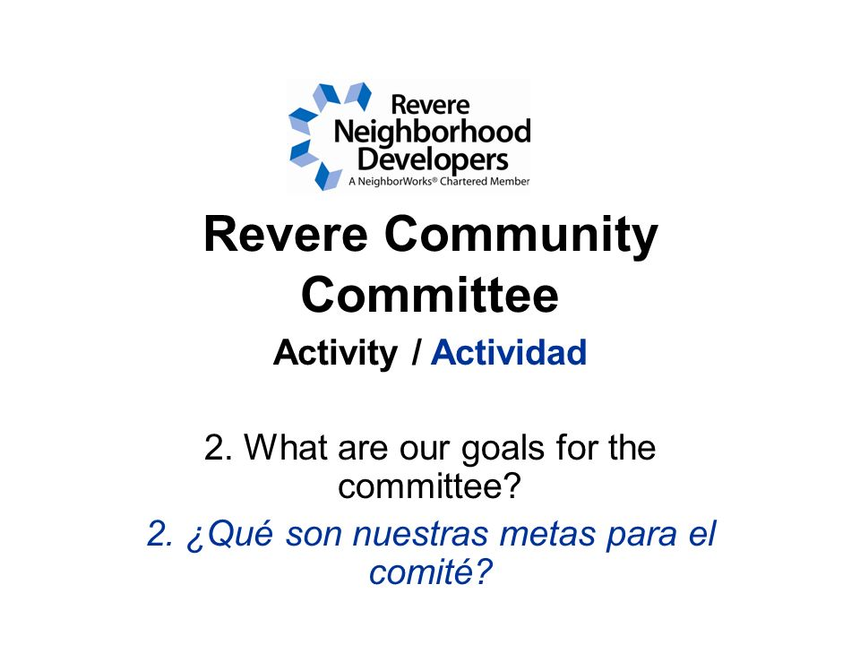 Revere Community Committee Activity / Actividad 2.