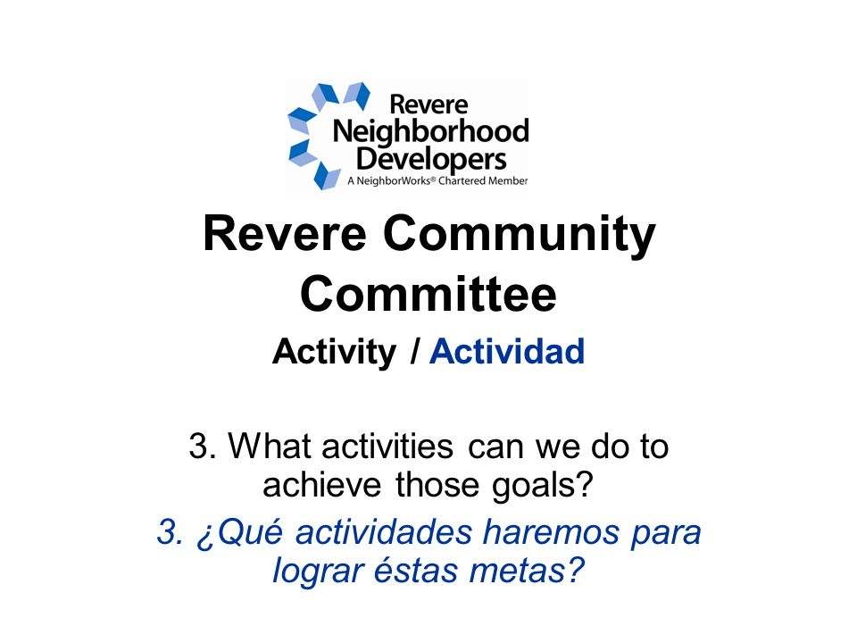 Revere Community Committee Activity / Actividad 3.