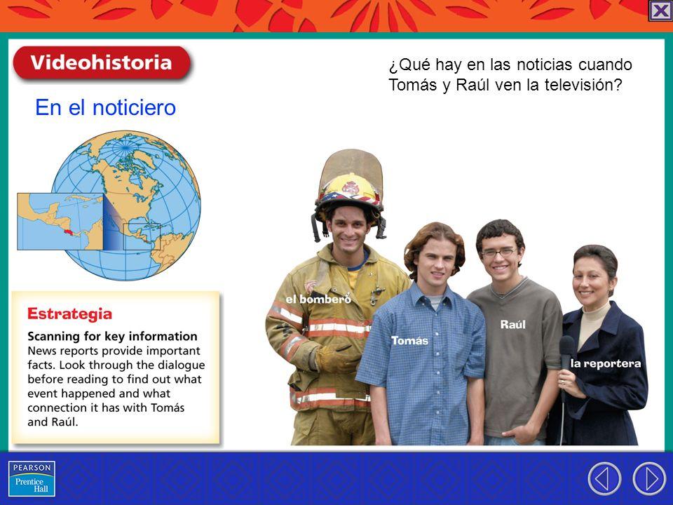 En el noticiero ¿Qué hay en las noticias cuando Tomás y Raúl ven la televisión?