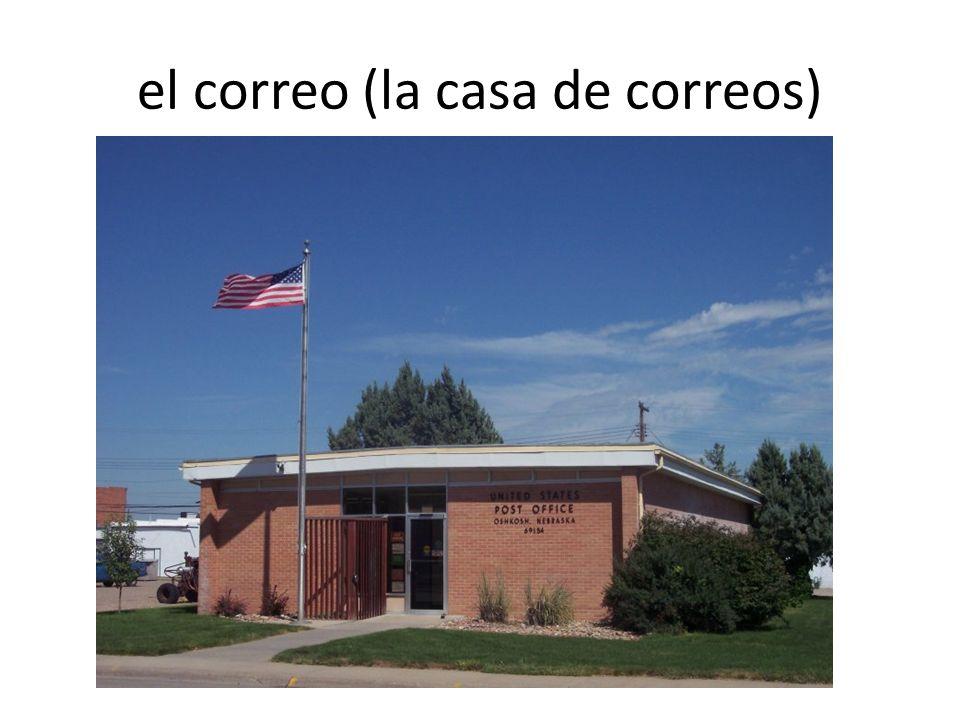 el correo (la casa de correos)