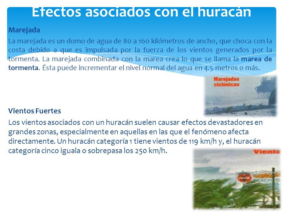 Marejada La marejada es un domo de agua de 80 a 160 kilómetros de ancho, que choca con la costa debido a que es impulsada por la fuerza de los vientos