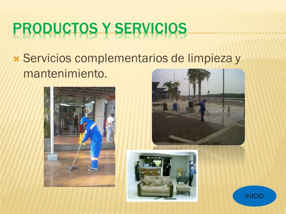 Servicios complementarios de limpieza y mantenimiento. INICIO
