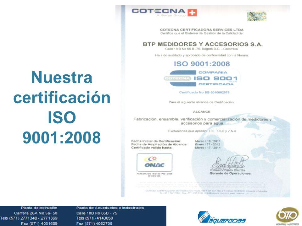 Nuestra certificación ISO 9001:2008