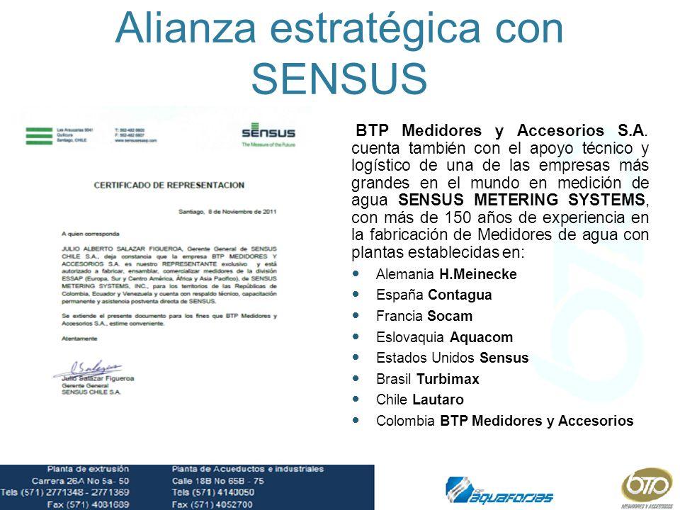 Alianza estratégica con SENSUS BTP Medidores y Accesorios S.A. cuenta también con el apoyo técnico y logístico de una de las empresas más grandes en e