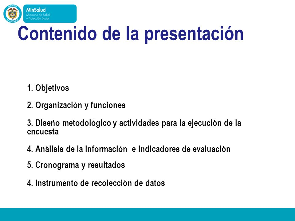 - Ministerio de la Protección Social República de Colombia 3.