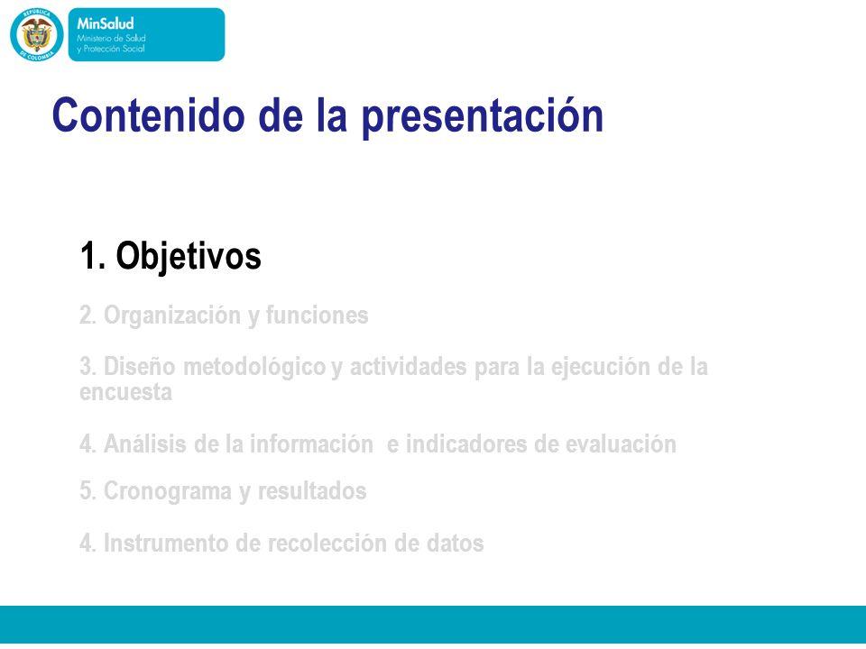 Ministerio de la Protección Social República de Colombia Objetivo general Estimar las coberturas de vacunación con métodos estandarizados en cada uno de los municipios y medir indicadores que contribuyan a tomar decisiones para mejorar el desempeño y resultados del programa.