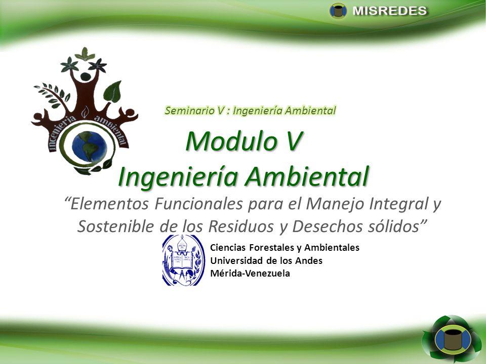 Modulo V Ingeniería Ambiental Elementos Funcionales para el Manejo Integral y Sostenible de los Residuos y Desechos sólidos